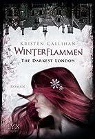 Winterflammen (Darkest London, #3)