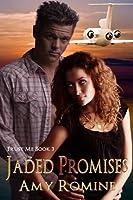 Jaded Promises (Trust Me Book 3)