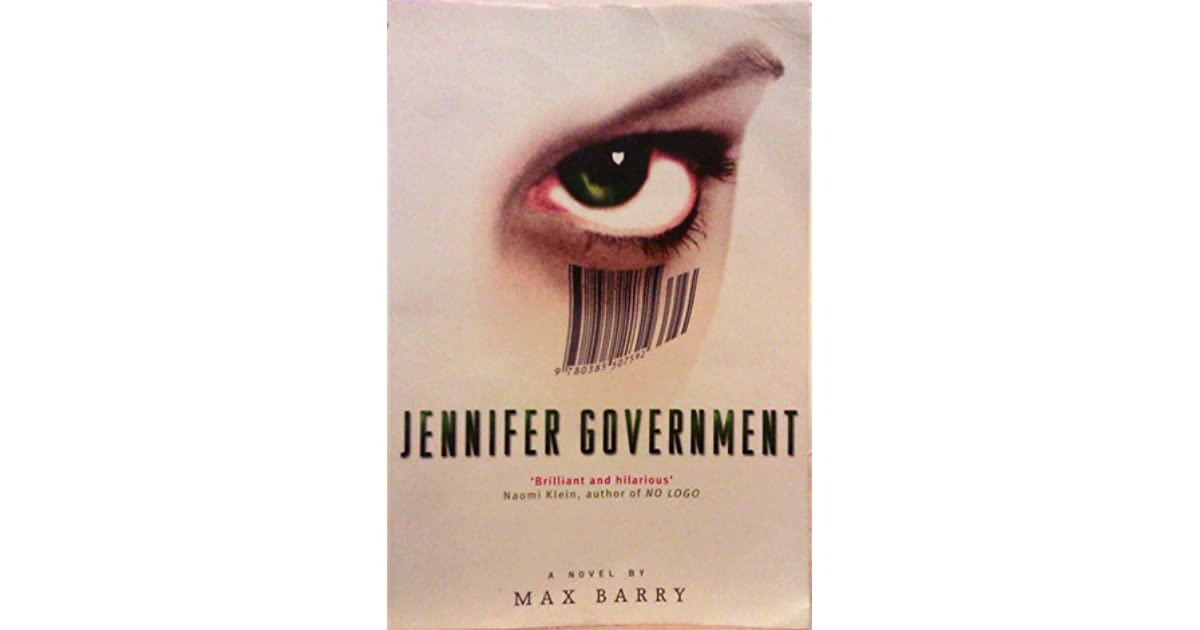 jennifer government Jennifer government quotes by max barry - 2 quotes from jennifer government: fifteen years ago, this would have been insider trading, but that.