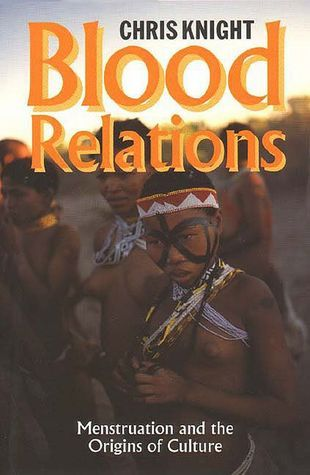 Blood-Relations-Menstruation-and-the-Origins-of-Culture-