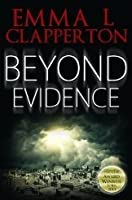 Beyond Evidence (Patrick McLaughlin, #1)