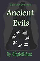 Ancient Evils (The Seven Princesses #2)