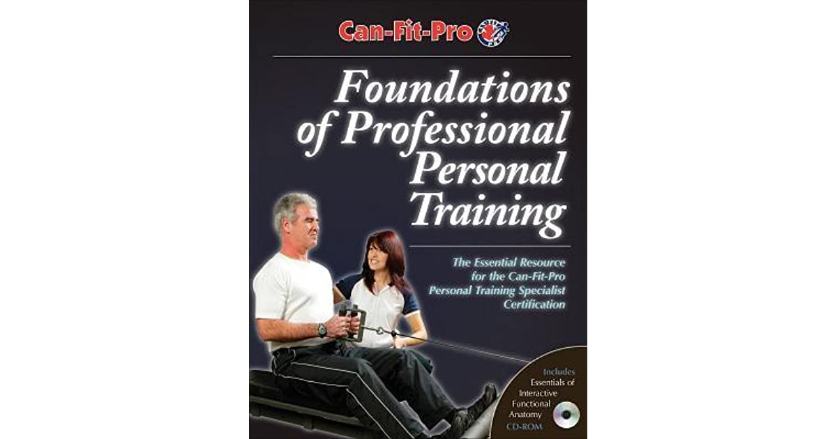 Foundations Of Professional Personal Training With Cdrom By