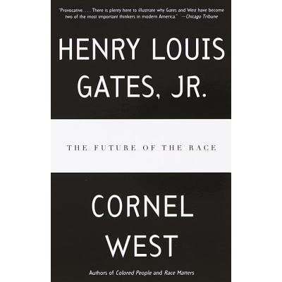 the future of the race by henry louis gates jr - Colored People Book
