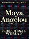 Phenomenal Woman:...
