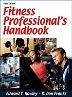 Fitness Professional's Handbook Presentation Package-5th Edtn
