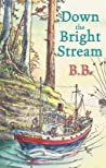 Down The Bright Stream