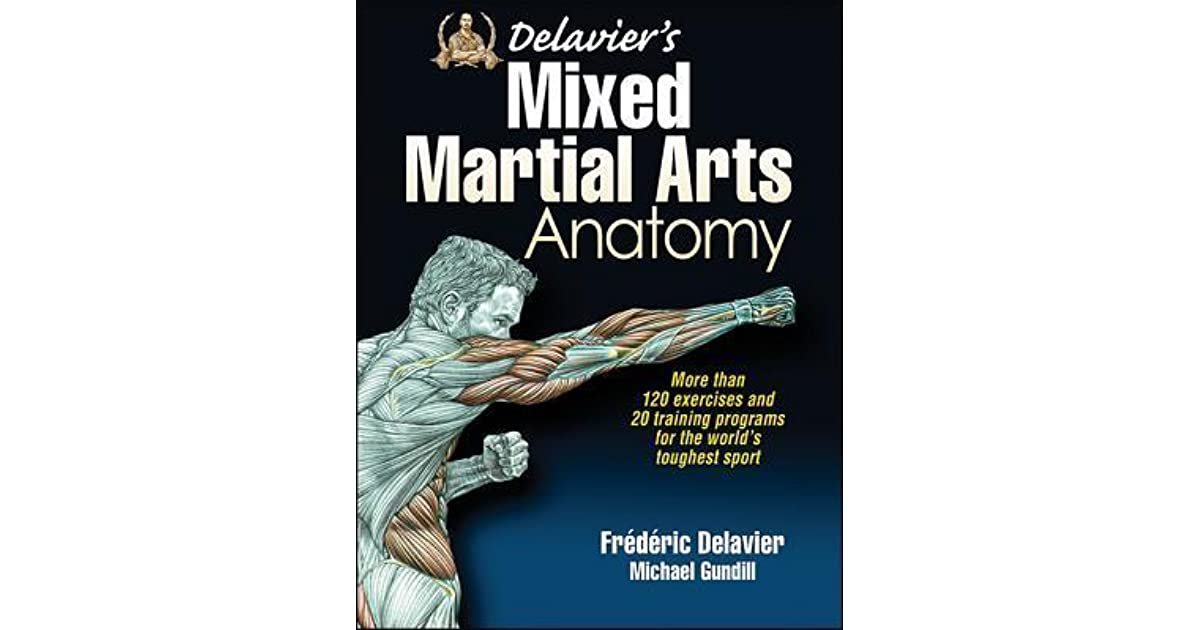 Delavier\'s Mixed Martial Arts Anatomy by Frédéric Delavier