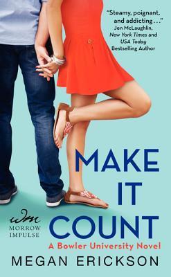 Make It Count (Bowler University, #1)