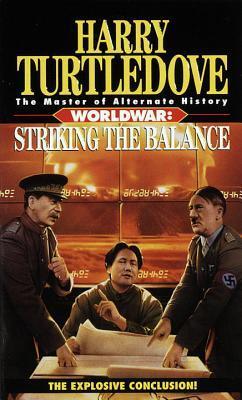 Striking the Balance (Worldwar, #4)