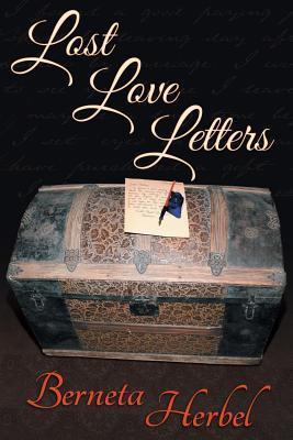 Lost Love Letters Berneta Herbel
