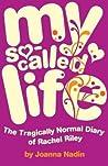 My So-Called Life (Rachel Riley, #1)
