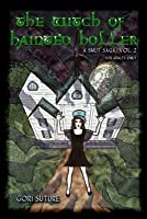 The Witch of Hainted Holler,  A Smut Saga, Vol. 2