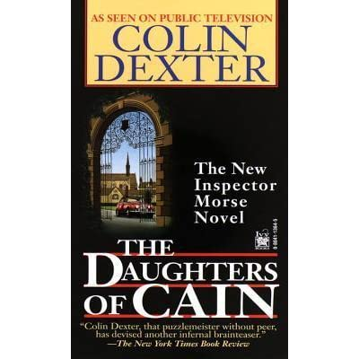 The Daughters of Cain (Inspector Morse, #11) by Colin Dexter