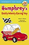 Humphrey's Really Wheely Racing Day by Betty G. Birney