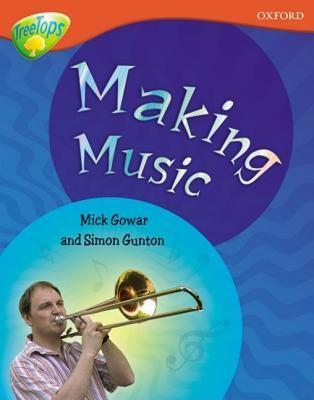 Making Music (Oxford Reading Tree: Stage 13: Treetops Non Fiction)