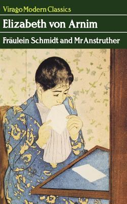 Fraulein Schmidt and Mr Anstruther