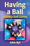 Having a Ball: Stability Ball Games