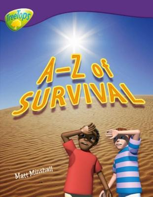Oxford Reading Tree: Level 11: Treetops Non-Fiction: A-Z of Survival
