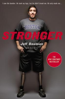 Stronger by Jeff Bauman