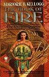 The Book of Fire (Dragon Quartet, #3)