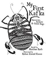 My First Kafka: Runaways, Rodents & Giant Bugs