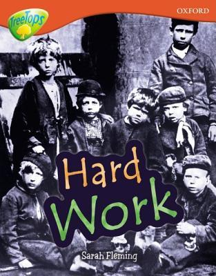 Hard Work (Oxford Reading Tree: Stage 13: Treetops Non Fiction: Treetops Non Fiction)