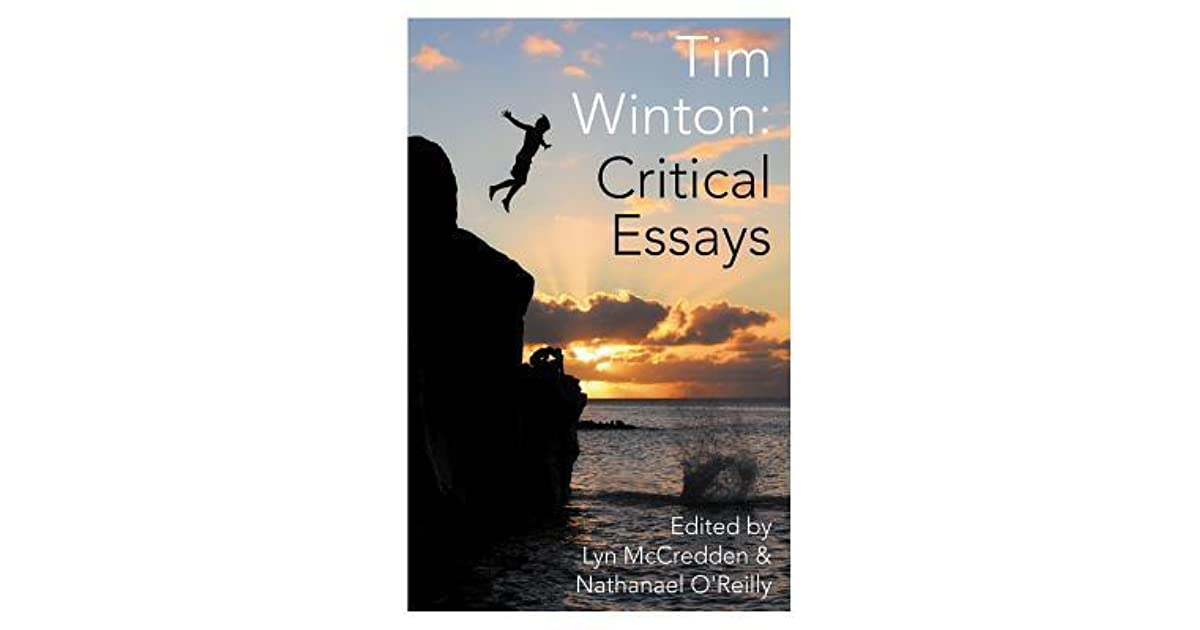 essay c loudstreet by tim winton Tim winton: critical essays, lyn mccredden and nathanael o'reilly (eds), university of western australia publishing, 2014 mind the country: tim winton's fiction, salhia ben-messahel, university of western australia press, 2006 tim winton: the writer and his work, michael mcgirr, macmillan.