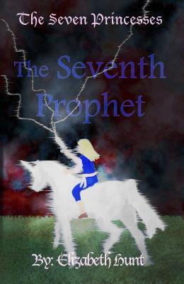 The Seventh Prophet (The Seven Princesses #3)