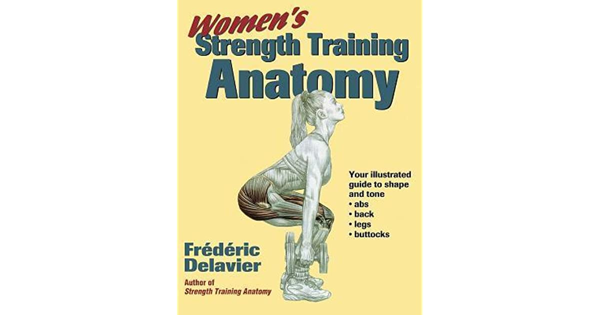 Women\'s Strength Training Anatomy by Frédéric Delavier