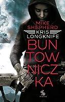 Buntowniczka (Kris Longknife, #1)