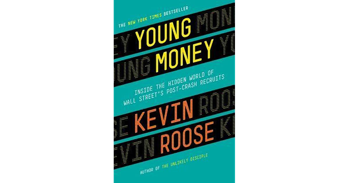 young money inside the hidden world of wall streets postcrash recruits