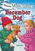 December Dog (Calendar Mysteries, #12)