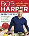 Skinny Meals: 100 New Recipes That Follow My Skinny Rules