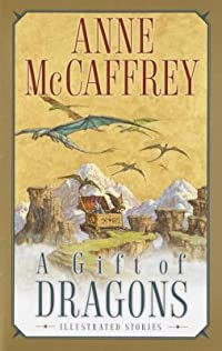 A Gift of Dragons: Illustrated Stories