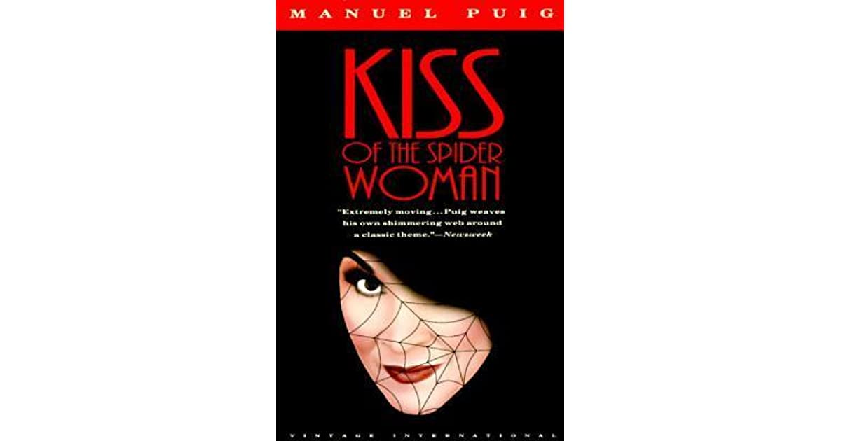 essay kiss spider woman The second significant plot point shared between the novel and film is that both molina and leni are given clear incentive to betray their respective friend.