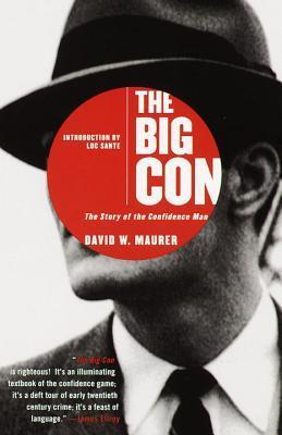 The Big Con The Story of the Confidence Man