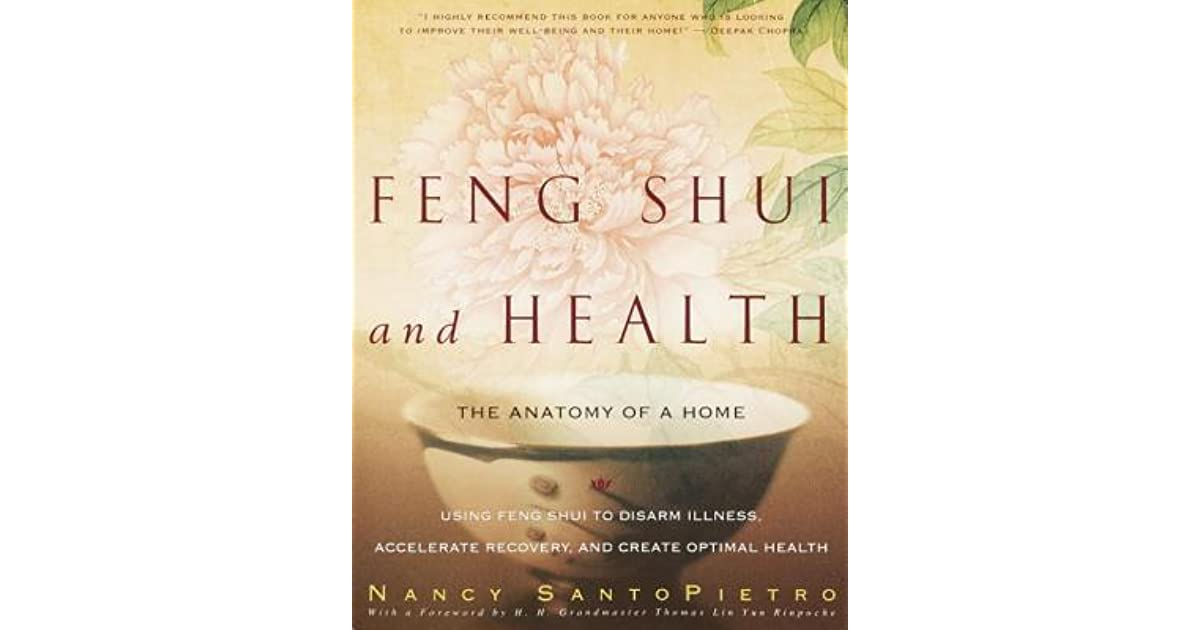 Feng Shui and Health: The Anatomy of a Home: Using Feng Shui to ...