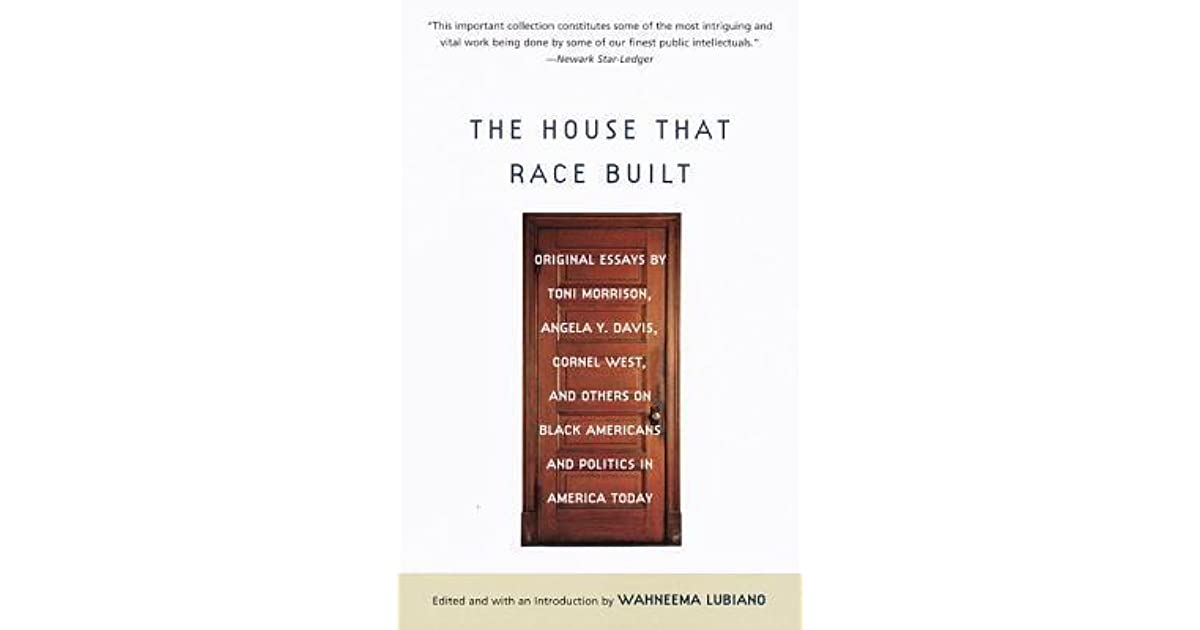 built by essay house morrison original race that toni Tarantino's 'django unchained':  as toni morrison wrote in her 1992 essay,  how a house built with public funds for affordable housing became a $500-a.