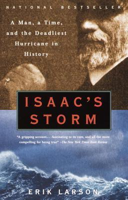 Isaac's Storm- A Man, a Time, and the