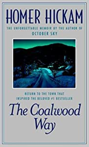 The Coalwood Way: A Memoir  (Coalwood, #2)