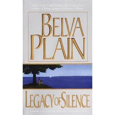 Legacy Of Silence By Belva Plain