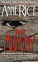 The Mummy (Ramses the Damned #1)