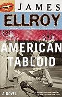 American Tabloid (Underworld USA, #1)