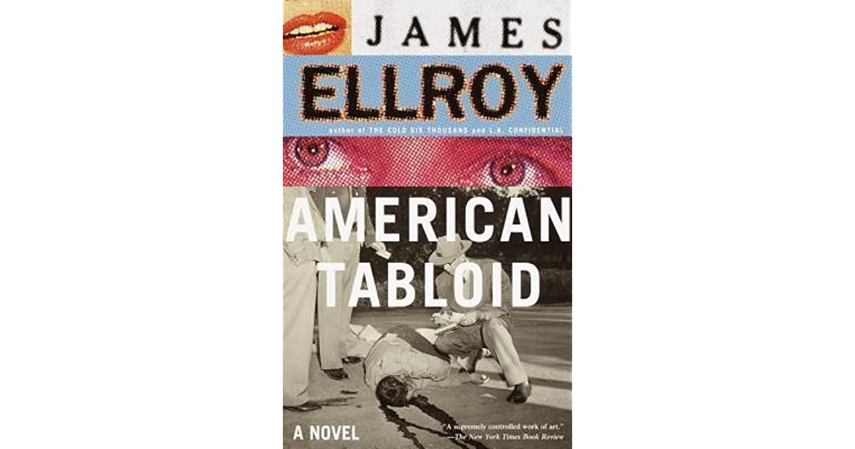 American Tabloid Underworld Usa 1 By James Ellroy