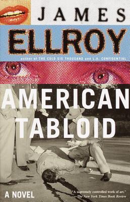 American Tabloid (Underworld USA #1)