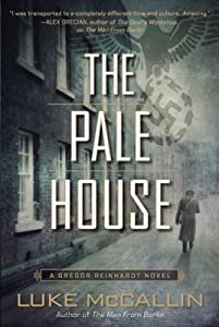 The Pale House (Gregor Reinhardt, #2)