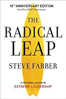 The Radical Leap: A Personal Lesson in Extreme Leadership