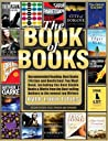 The Book of Books: Recommended Reading: Best Books (Fiction and Nonfiction) You Must Read, including the Best Kindle Books & works from the Best-selling Authors to the newest top Writers