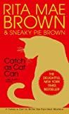 Catch as Cat Can  (Mrs. Murphy, #10)